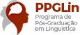 Programa de Pós Graduação em Linguística